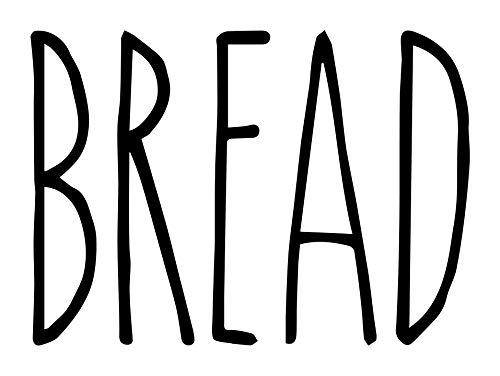 Bread Vinyl Sticker - Farmhouse Style Skinny Font - Kitchen Decor - 4.25w x 3h inches - Die Cut Decal - Black