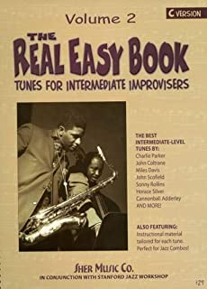 The Real Easy Book Vol.2 (C Version): Tunes For Intermediate Improvisers
