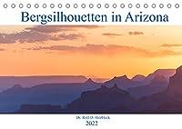 Bergsilhouetten in Arizona (Tischkalender 2022 DIN A5 quer): Abendstimmungen in den Bergen von Arizona und Utah (Monatskalender, 14 Seiten )