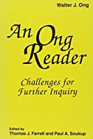 An Ong Reader: Challanges for Further Inquiry (Hampton Press Communication Series Media Ecology)
