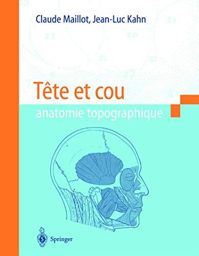 Tete Et Cou Anatomie Topographique Par Claude Maillot