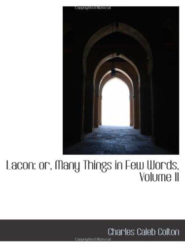 Lacon: or, Many Things in Few Words, Volume II