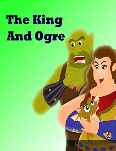 Couverture du livre The King And Ogre: English Cartoon | Moral Stories For Kids | Classic Stories (English Edition)