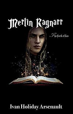 Merlin Ragnarr & The Book of Lies