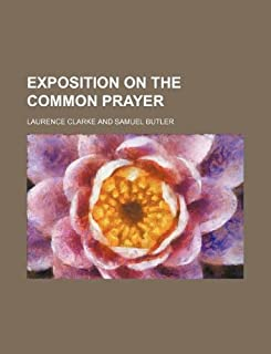 Exposition on the Common Prayer