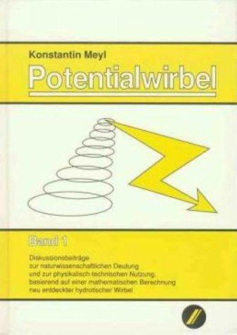 Potentialwirbel, Bd.1