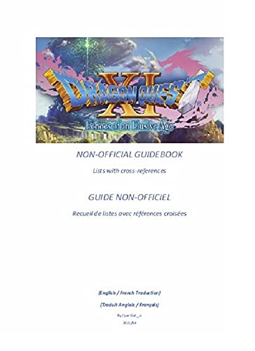 Dragon Quest XI - Non-Official Guidebook: Lists with cross-references (English Edition)