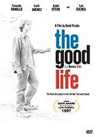 The Good Life (La Buena Vida)