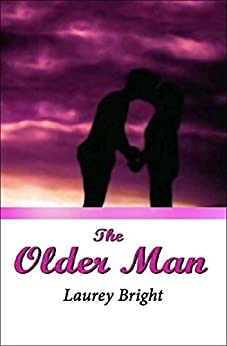 The Older Man by [Laurey Bright]