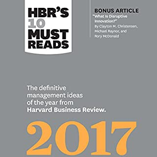 HBR's 10 Must Reads 2017 cover art