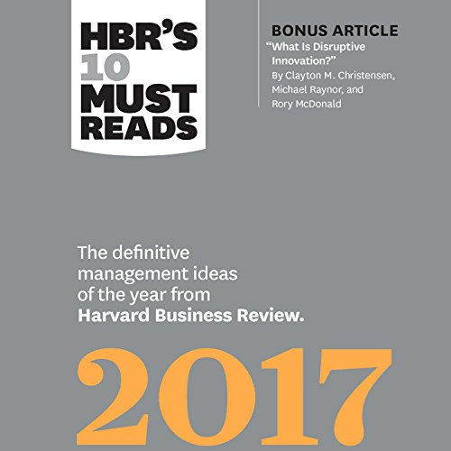 HBR's 10 Must Reads 2017 audiobook cover art