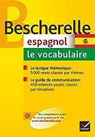 Bescherelle Espagnol - Le Vocabulaire