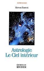 Astrologie - Le Ciel intérieur de Steven Forrest