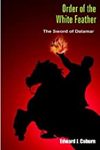 Order of the White Feather: The Sword of Dalamar