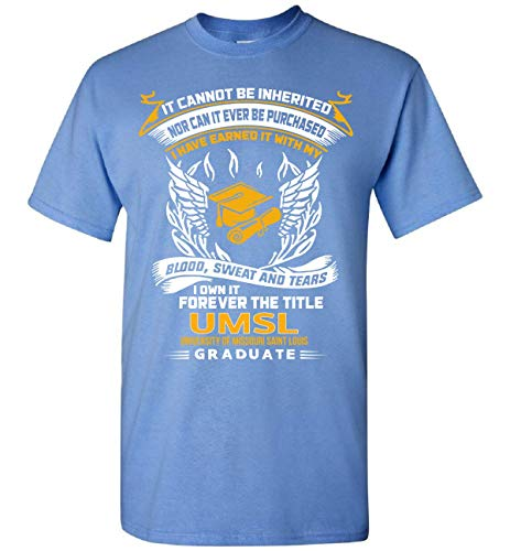 I Own It Forever The Title UMSL Graduate T-Shirt Customized