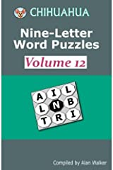 Chihuahua Nine-Letter Word Puzzles Volume 12 Paperback