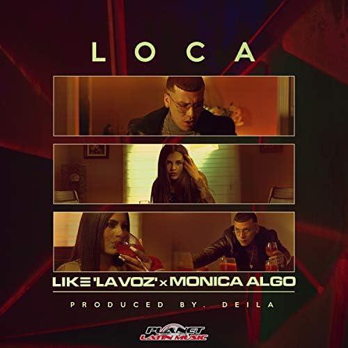 Like La Voz & Monica Algo