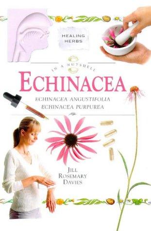 Echinacea: Echinacea Angustifolia Echinacea Purpurea