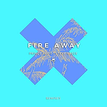 Fire Away (Remixes)