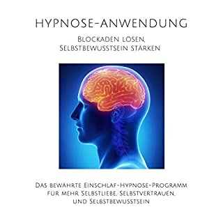 Hypnose-Anwendung - Blockaden lösen, Selbstbewusstsein stärken Titelbild