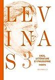 Oeuvres complètes, Tome 3 - Eros, littérature et philosophie
