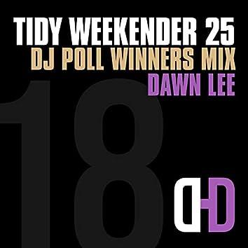 Tidy Weekender 25: DJ Poll Winners Mix 18