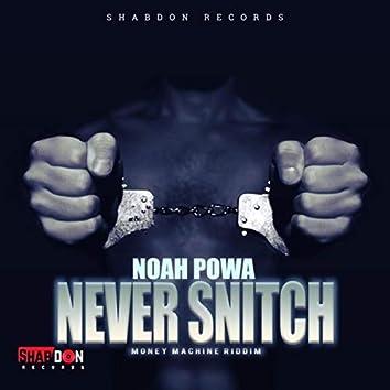 Never Snitch