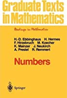 Numbers (Readings in Mathematics, Volume 123) [Special Indian Edition - Reprint Year: 2020]