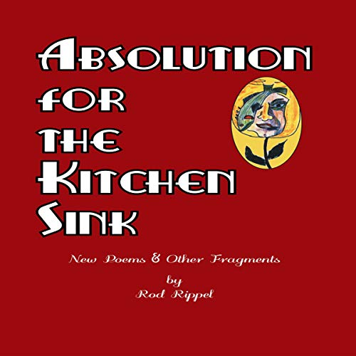 Absolution for the Kitchen Sink audiobook cover art