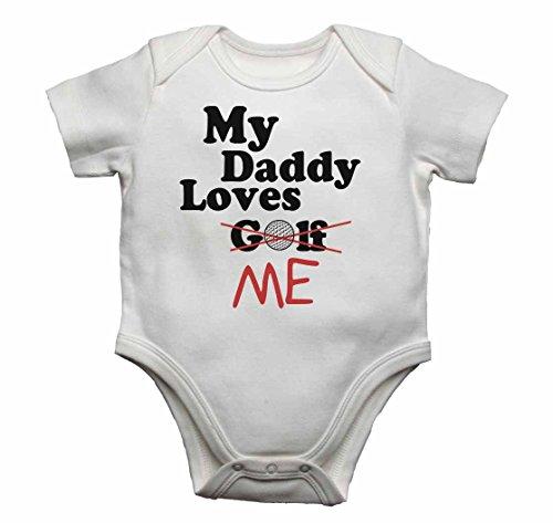 My Daddy Loves Me Not Golf – Body para bebé, diseño de