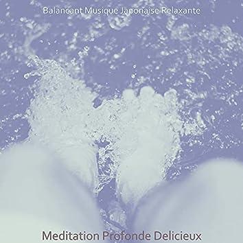 Meditation Profonde Delicieux