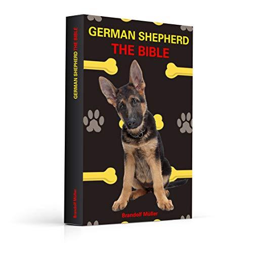 German Shepherd: THE BIBLE