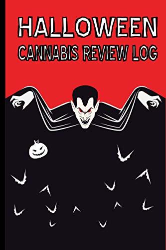 HALLOWEEN CANNABIS REVIEW LOG: Halloween...