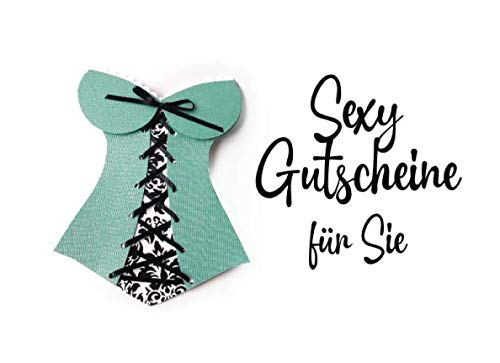 Sexy Gutscheine für Sie: Corset Motive - Erotisches illustriertes Gutscheinbuch für heisse Stunden