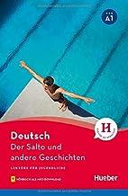 Der Salto und andere Geschichten. Lektüre mit Audios online [Lingua tedesca]: 4