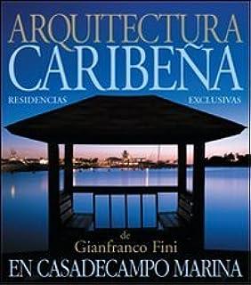 Caribbean Architecture: Gianfranco Fini