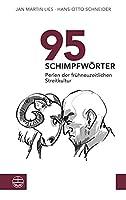 95 Schimpfwoerter. Perlen der fruehneuzeitlichen Streitkultur: Mit Illustrationen von Ulrike Selders