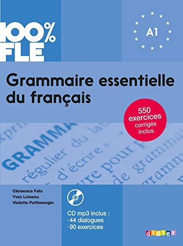 Grammaire essentielle du français niv. A1 2018 - Livre + CD: Livre + CD A1 (100% FLE)