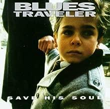 Best save his soul blues traveler Reviews
