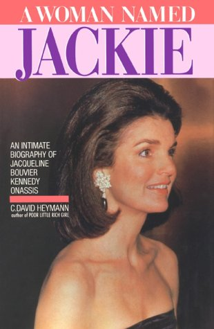 An Intimate Biography of Jacqueline Kennedy Onassis