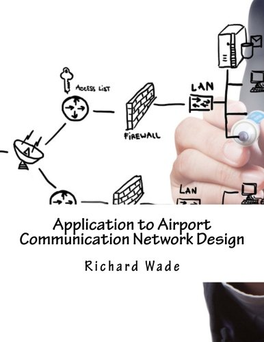 Application to Airport Communication Network Design