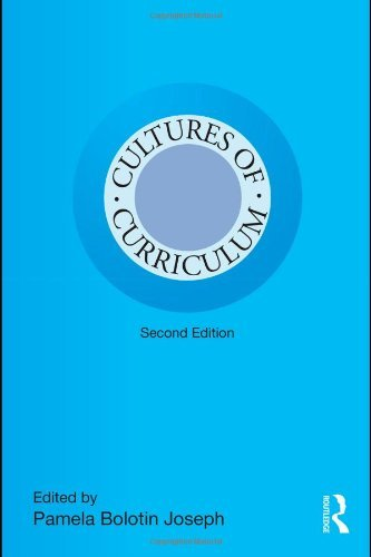 By Pamela Bolotin Joseph Cultures Of Curriculum 2nd Second Edition