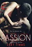 Passion: Steamy Romantic Comedy (Spanked Series, Band 1)