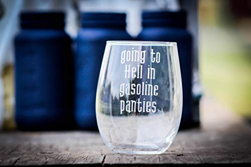 DKISEE Going to Hell in gasoline Panties Stemless wijnglas; grappige wijnglas; Wine Lover Glass; Wine Gifts 11oz