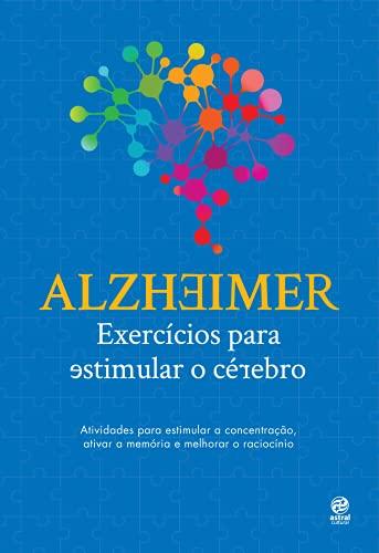 Alzheimer: exercícios para estimular o cérebro