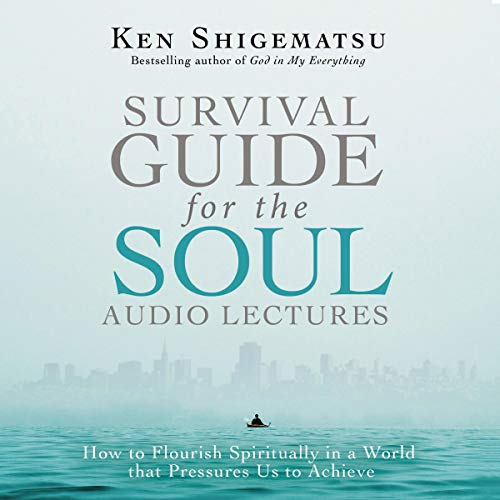 Survival Guide for the Soul: Audio Lectures audiobook cover art