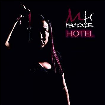 MadHouse Hotel