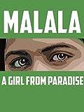 Malala: A Girl from Paradise