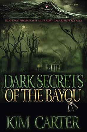 Dark Secrets of the Bayou