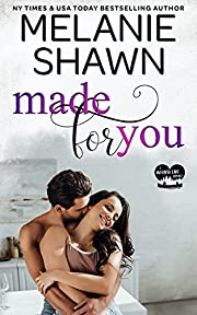 Made for You (A Whisper Lake Romance Book 4)